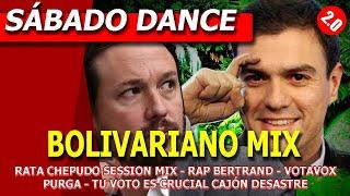 BOLIVARIAN MIX - SÁBADO DANCE