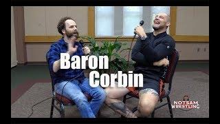 Baron Corbin - King Corbin, Becky Lynch End of Days, Go Away Heat, Horror Movies, etc - Sam Roberts