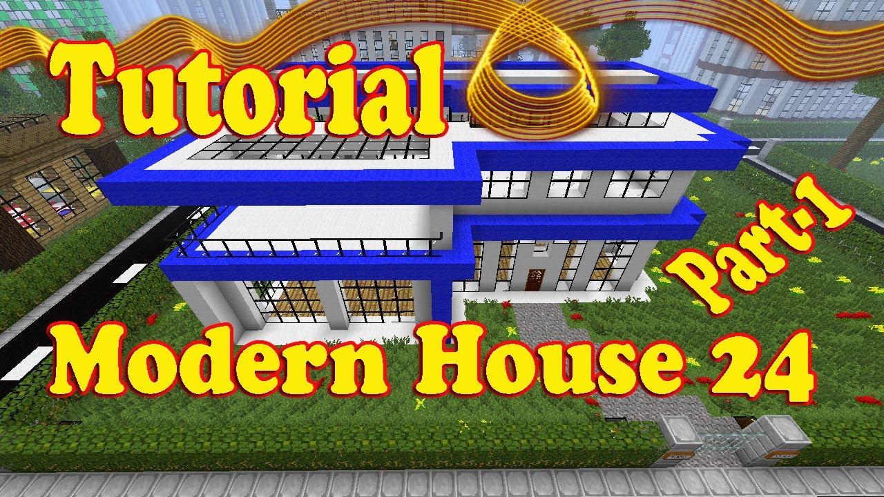 Minecraft Tutorial of Modern House 24 Part1 YouTube