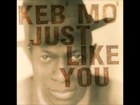 Keb' Mo' - You Can Love Yourself