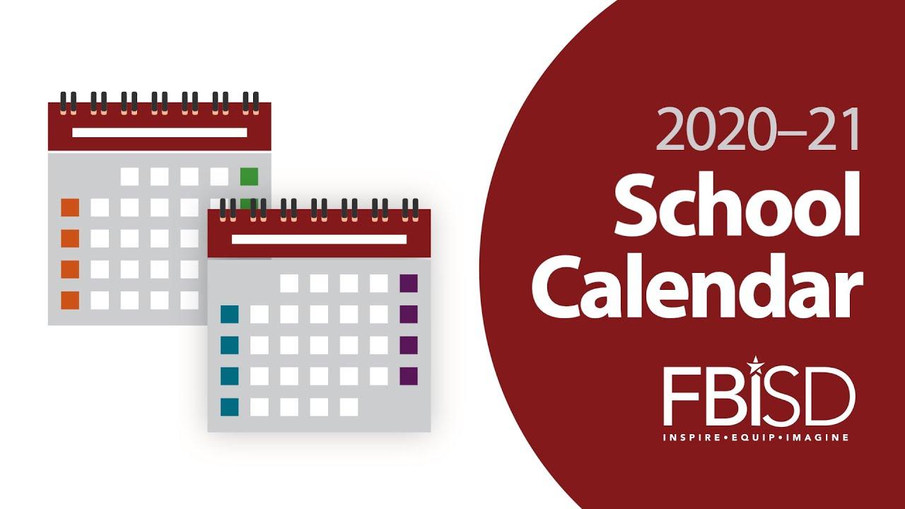 Fort Bend ISD's 2020–21 Calendar Options   YouTube