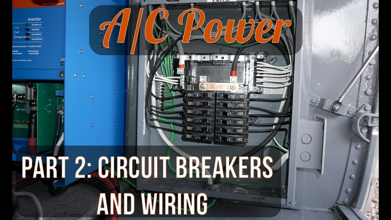 ac power part 2 120v breakers and wire installation [ 1280 x 720 Pixel ]
