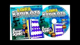 F250  LOIRA  KABULOZA  VOL 01    DJ SONIC   O Principe   Faixas de 01 a 05