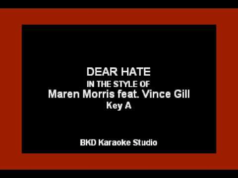 Maren Morris - Dear Hate (ft. Vince Gill) (Karaoke Version)