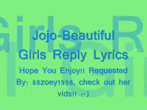 Beautiful Girls Reply - Jojo (Lyrics)