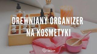 Drewniany organizer na kosmetyki marki Happy Pine