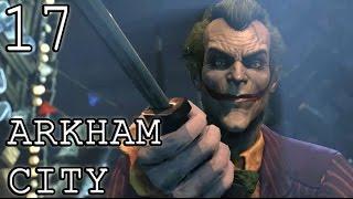 [17] Batman: Arkham City - Ass Kicking 101 w/ Joker - Let