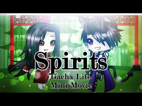 ~Spirits~  | Gacha Life | Original Mini Movie