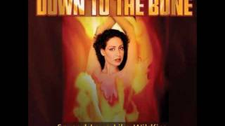 Down to the bone-Wildfire woman