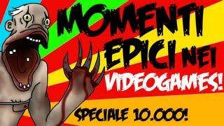MOMENTI EPICI NEI VIDEOGAMES! - [SPECIALE 10.000 ISCRITTI!]