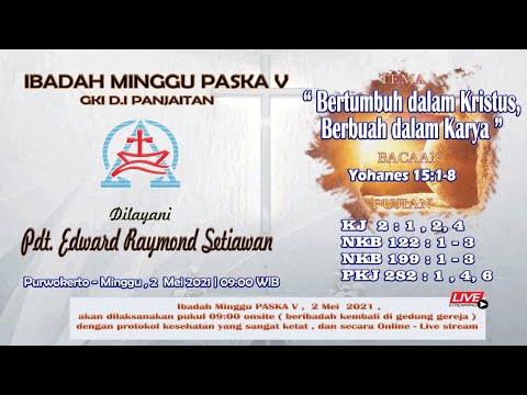 IBADAH MINGGU PASKAH V | GKI D.I PANJAITAN PURWOKERTO | 2 MEI 2021 - 09:00 WIB (LIVE)