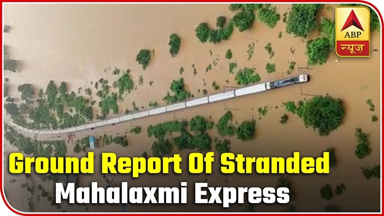 EXCLUSIVE Ground Report From Vangani Where Mahalaxmi Express Stranded | ABP News