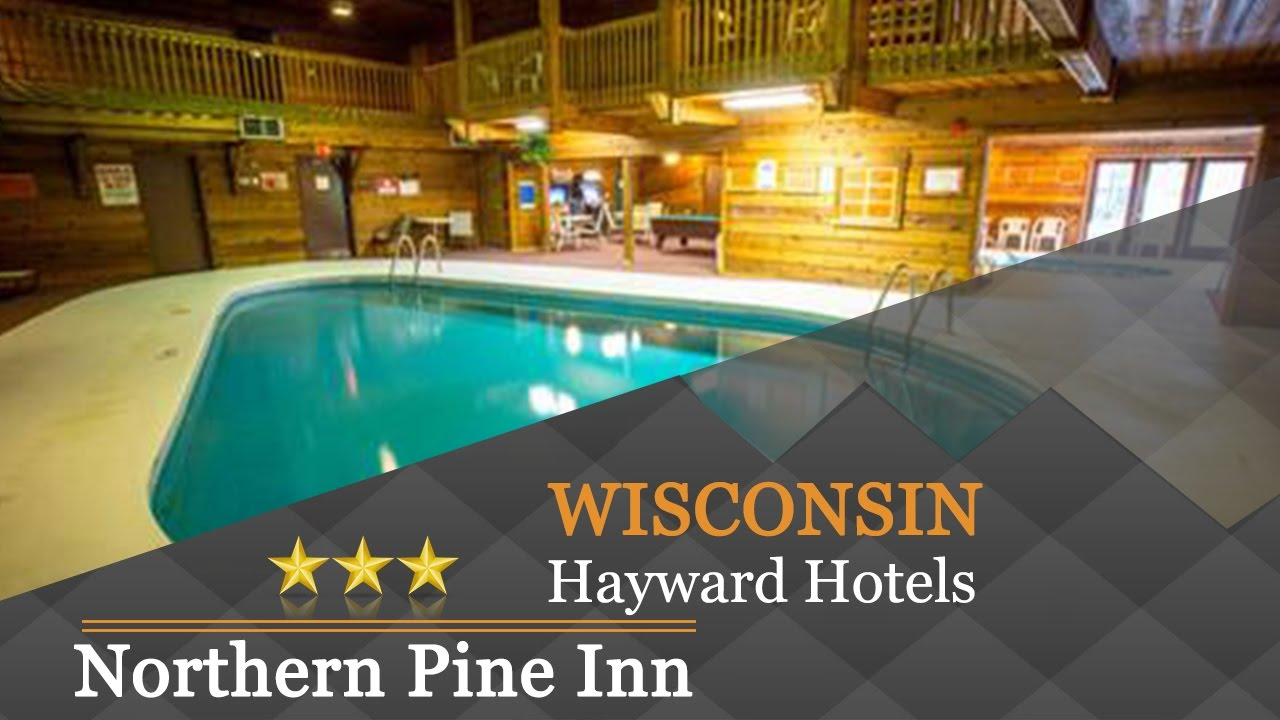 Northern Pine Inn Hayward Hotels Wisconsin