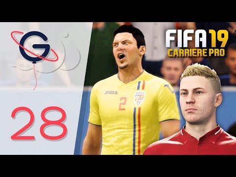 FIFA 19 : CARRIÈRE PRO FR #28 - Éliminatoires Coupe du Monde !