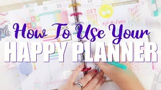 How To Use Your Happy Planner - A Beginners Guide!