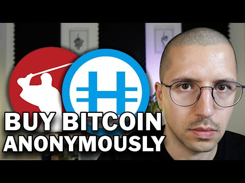 Buy Bitcoin Anonymously And Avoid KYC