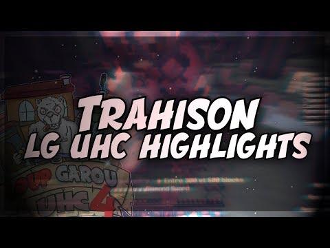 UHC Highlights: TRAHISON (LG UHC)