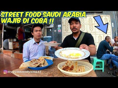 SAUDI ARABIA STREET FOOD LUAR BIASA WAJIB DI COBA !!