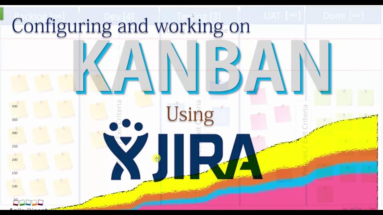 Configure Kanban Board in Jira