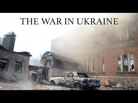 The War In Ukraine