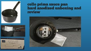 Cello Hard Anodized Prima Sauce Pan  (Unboxing Review)