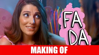 MAKING OF - FADA