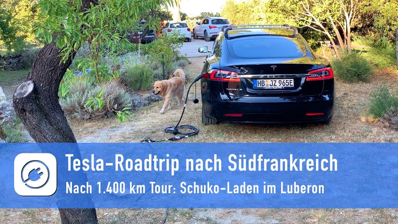 Tesla-Roadtrip 1.400 km nach Südfrankreich, Teil 1 - Hintour und Schuko-Laden im Luberon