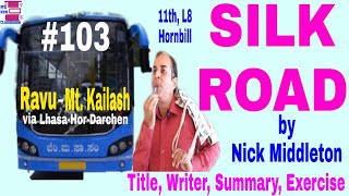 Silk Road class 11 Nick Middleton Lesson 8 Hornbill Title Writer Summary Exercise