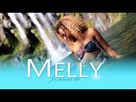 MELLY -Je serais là (CLIP OFFICIEL)