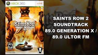 Saints Row 2 - Soundtrack (89.0 Generation X/89.0 Ultor FM)