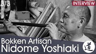 Nidome Yoshiaki - Japanese Bokken Artisan [Interview part 3/3 - EN/FR/JA]