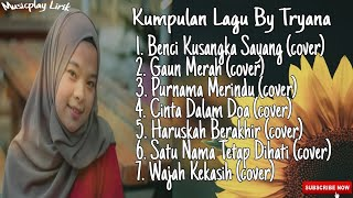 Download lagu Kumpulan Lagu By Tryana || Album Cover