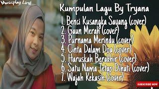 Kumpulan Lagu By Tryana || Album Cover