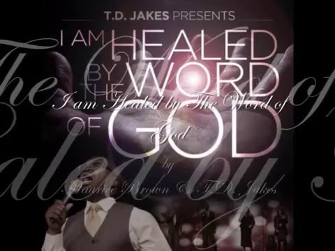 I am Healed by The Word of God by Maurice Brown &