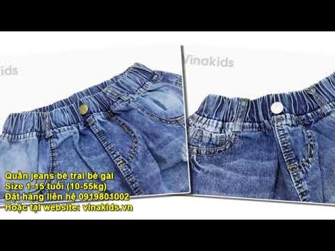 Đồ jeans bé trai bé gái size 1 tuổi đến 15 tuổi (10kg đến 55kg)