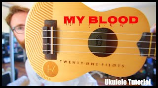My Blood - Twenty One Pilots (Easy Ukulele Tutorial) Video