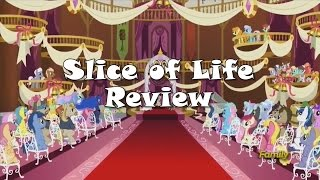 """Slice of Life"" Review w/ AnYPony"