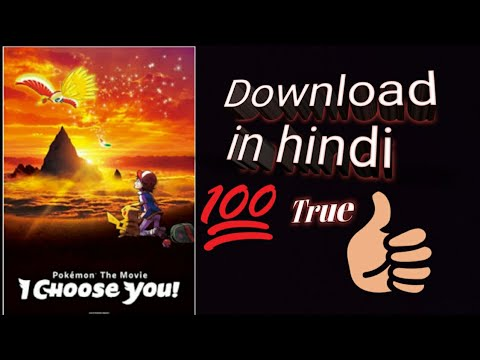 How Download Pokemon Movie I Choose You In Hindi Youtube