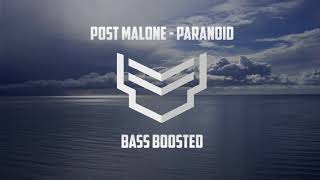 Post Malone - Paranoid (Bass Boosted)