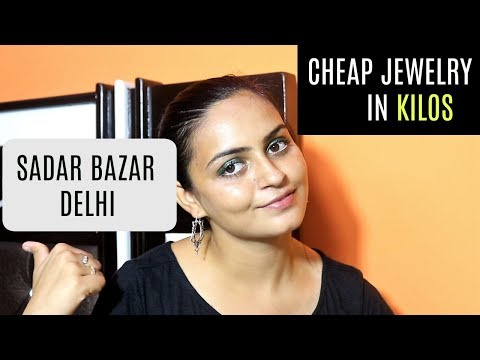 CHEAP JEWELRY IN Kilograms | SADAR BAZAR DELHI (wholesale)