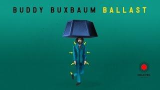 Buddy Buxbaum - Ballast (Leichtgewicht Medley)