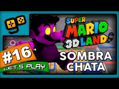 Let's Play: Super Mario 3D Land - Parte 16 - Sombra Chata