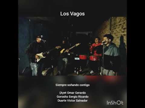 Los Vagos - Siempre Soñando Contigo/ Siempre Seré Yo
