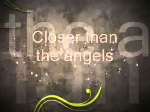 Closer than the angels - Anthem Lights (Lyric Video)