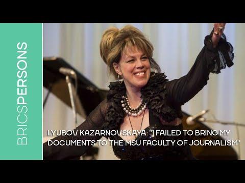 "Lyubov Kazarnovskaya: ""I failed to bring my documents to the MSU Faculty of Journalism"""