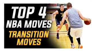 Top 4 nba transition scoring moves: world's best basketball moves