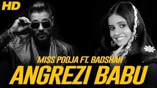 Angrezi Babu   Miss Pooja   Badshah   New punjabi songs 2017   Shemaroo punjabi
