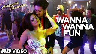 WANNA WANNA FUN Video Song | AWESOME MAUSAM | T-Series