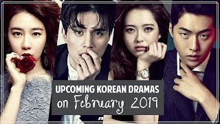 Upcoming Korean Dramas on February 2019