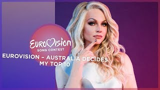 Eurovision 2019 🇦🇺 (Eurovision - Australia Decides/Australian National Selection) - Top 10